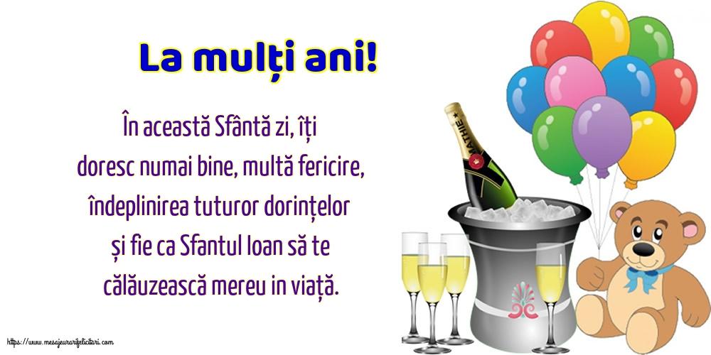 Felicitari de Sfantul Ioan - La mulți ani!