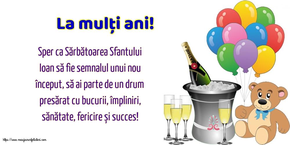 Felicitari de Sfantul Ioan - La mulți ani! - mesajeurarifelicitari.com