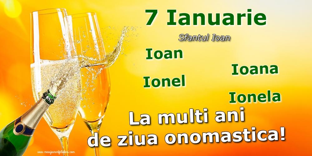 Felicitari de Sfantul Ioan cu sampanie - 7 Ianuarie - Sfantul Ioan