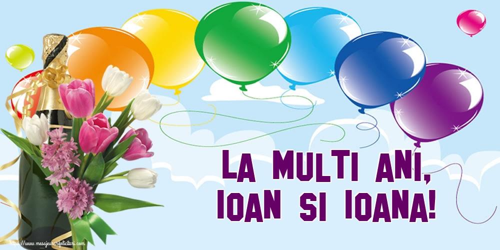 Felicitari de Sfantul Ioan - La multi ani, Ioan si Ioana!