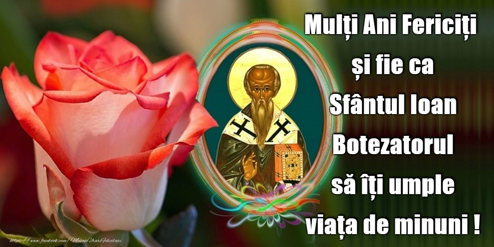 Felicitari de Sfantul Ioan - La mulți ani de Sfântul Ioan! - mesajeurarifelicitari.com