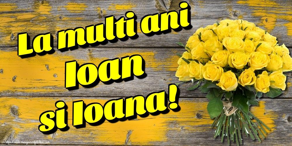 Felicitari de Sfantul Ioan - La multi ani Ioan si Ioana!