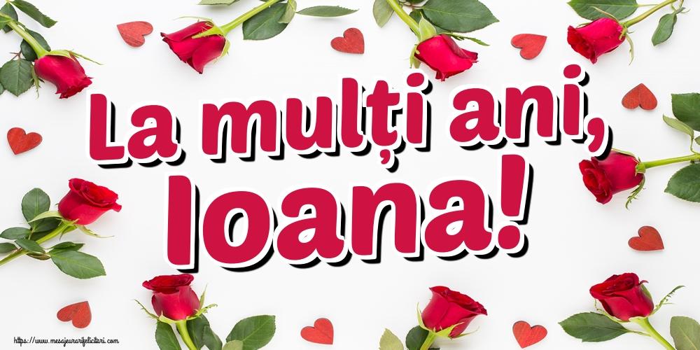 Felicitari de Sfantul Ioan - La mulți ani, Ioana!