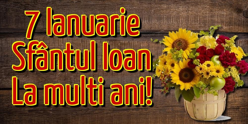 Felicitari de Sfantul Ioan - 7 Ianuarie Sfântul Ioan La multi ani! - mesajeurarifelicitari.com