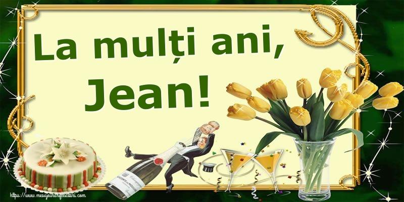 Felicitari de Sfantul Ioan - La mulți ani, Jean!