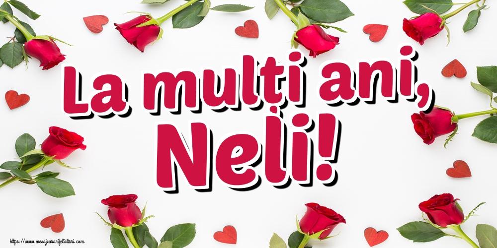 Felicitari de Sfantul Ioan - La mulți ani, Neli!
