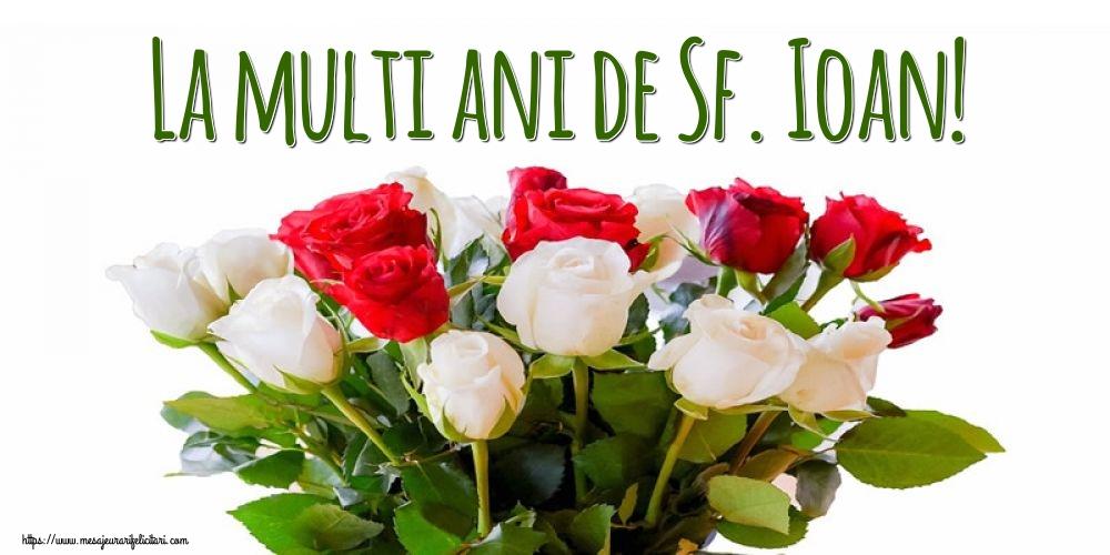 Cele mai apreciate felicitari de Sfantul Ioan - La multi ani de Sf. Ioan!