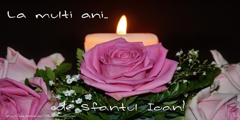 Cele mai apreciate felicitari de Sfantul Ioan - La multi ani... de Sfantul Ioan!