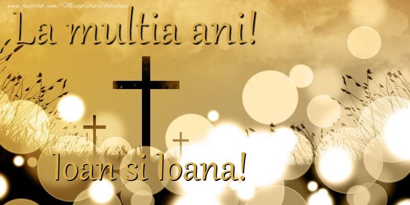 Felicitari de Sfantul Ioan - Ioan si Ioana!