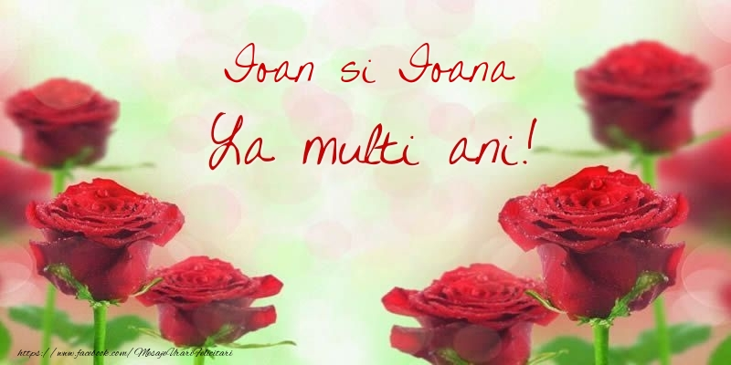 Cele mai apreciate felicitari de Sfantul Ioan - Ioan si Ioana