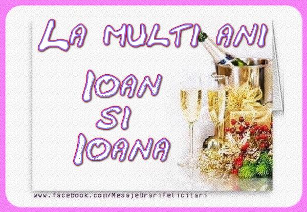 Felicitari de Sfantul Ioan - La multi ani Ioan si Ioana