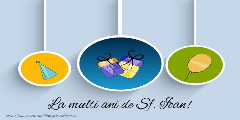 Felicitari de Sfantul Ioan - La multi ani de Sf. Ioan!