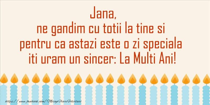 Felicitari de Sfantul Ioan - Jana, ne gandim cu totii la tine si pentru ca astazi este o zi speciala iti uram un sincer La Multi Ani! - mesajeurarifelicitari.com