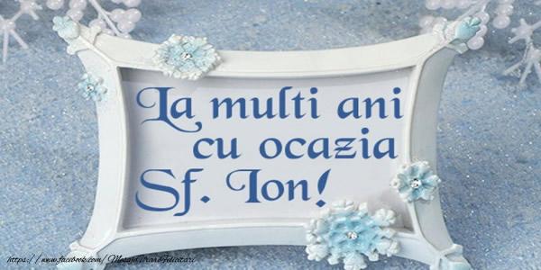 Felicitari de Sfantul Ioan - La multi ani cu ocazia Sf. Ion!