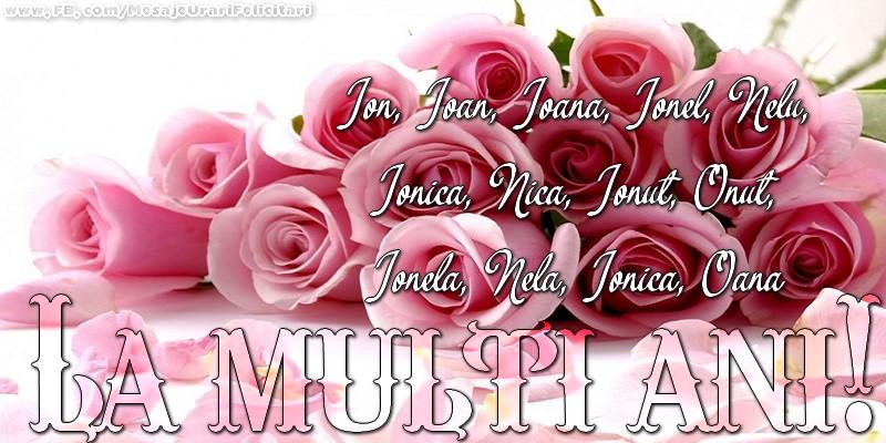 Felicitari de Sfantul Ioan - La multi ani! Ion, Ioan, Ioana, Ionel, Nelu, Ionica, Nica, Ionut, Onut, Ionela, Nela, Ionica, Oana