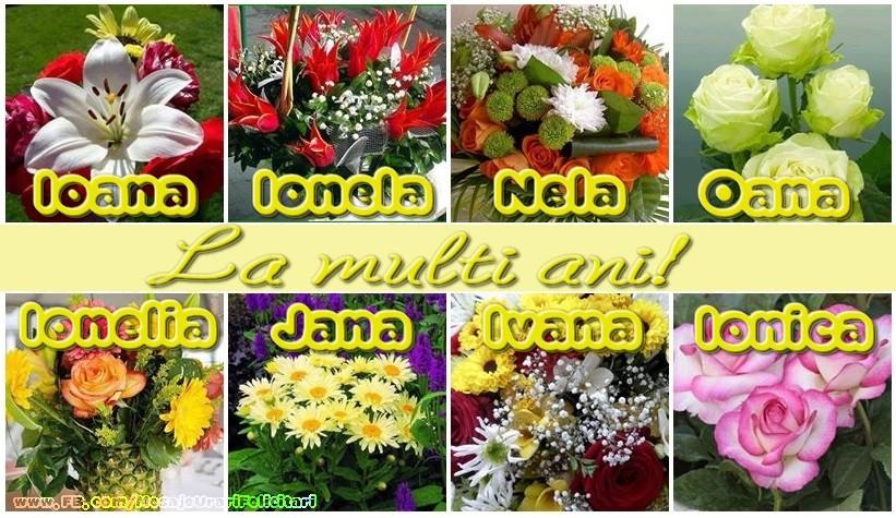 Felicitari de Sfantul Ioan - La multi ani, Ioana,  Ionica, Ionela, Nela, Ionica, Oana, Ivana, Jana