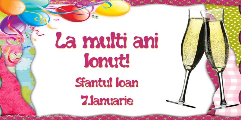 Cele mai apreciate felicitari de Sfantul Ioan - La multi ani, Ionut! Sfantul Ioan - 7.Ianuarie