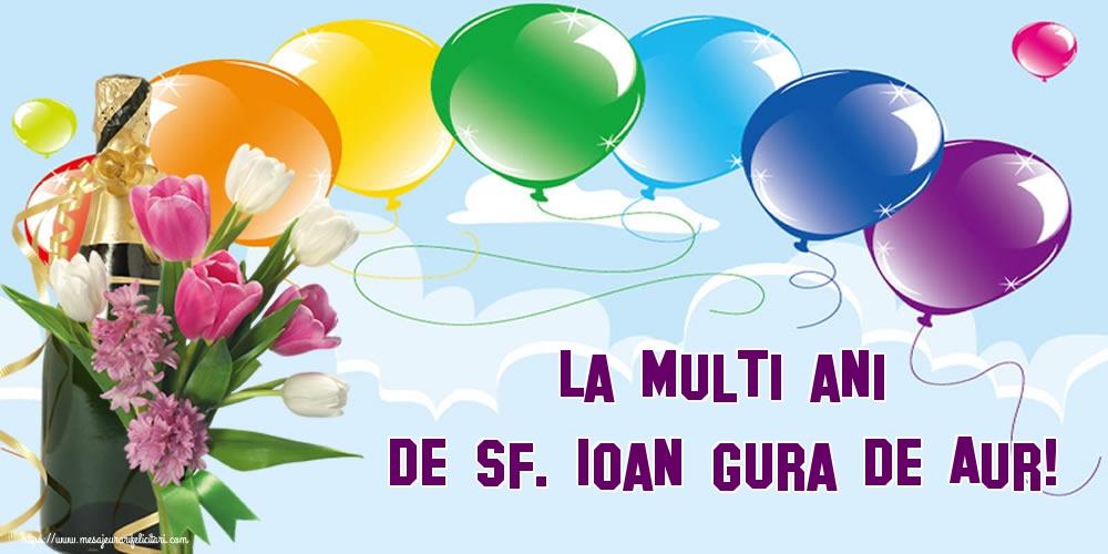 Felicitari de Sfântul Ioan - La multi ani de Sf. Ioan Gura de Aur!