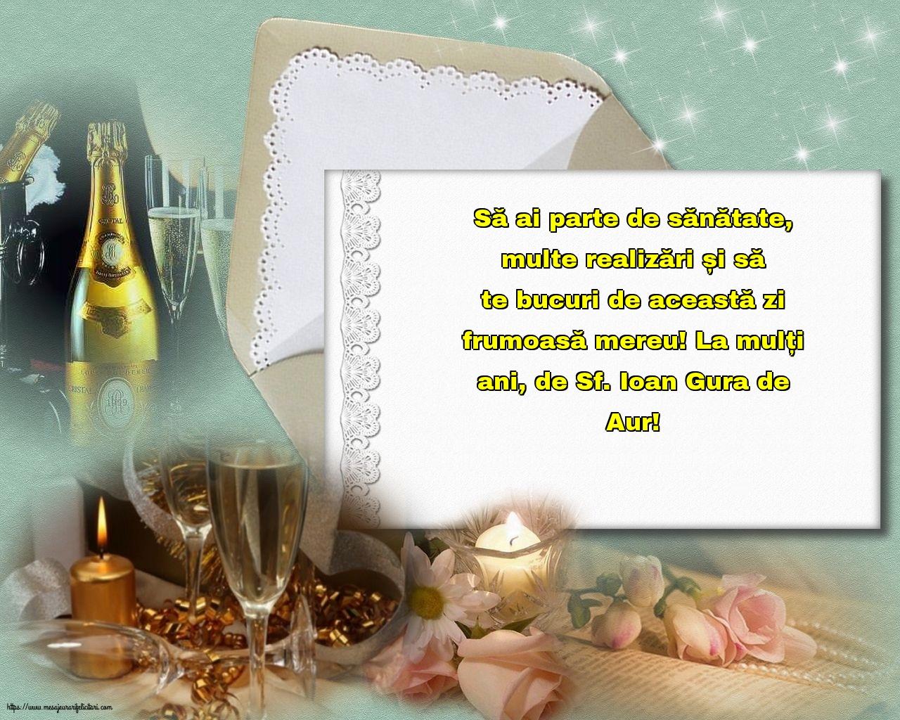 Sfântul Ioan La mulți ani, de Sf. Ioan Gura de Aur!