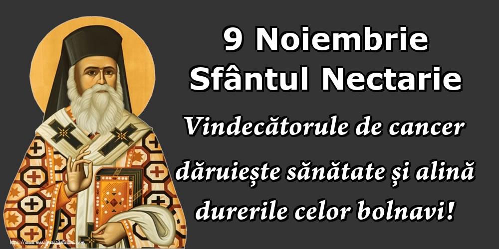 Felicitari de Sfantul Nectarie - 9 Noiembrie Sfântul Nectarie Vindecătorule de cancer dăruiește sănătate și alină durerile celor bolnavi! - mesajeurarifelicitari.com
