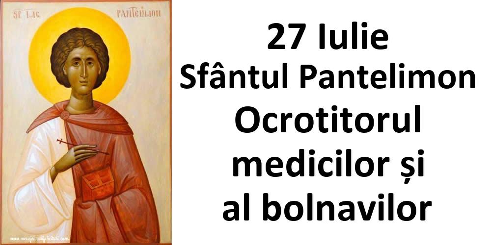 Imagini de Sfantul Pantelimon - 27 Iulie Sfântul Pantelimon Ocrotitorul medicilor și al bolavilor