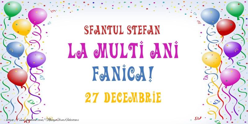 Felicitari de Sfantul Stefan - La multi ani Fanica! 27 Decembrie