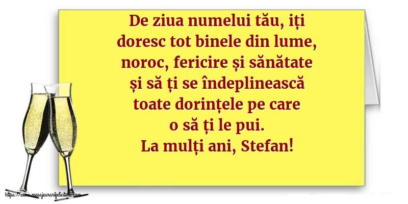 Felicitari de Sfantul Stefan - La mulți ani, Stefan!