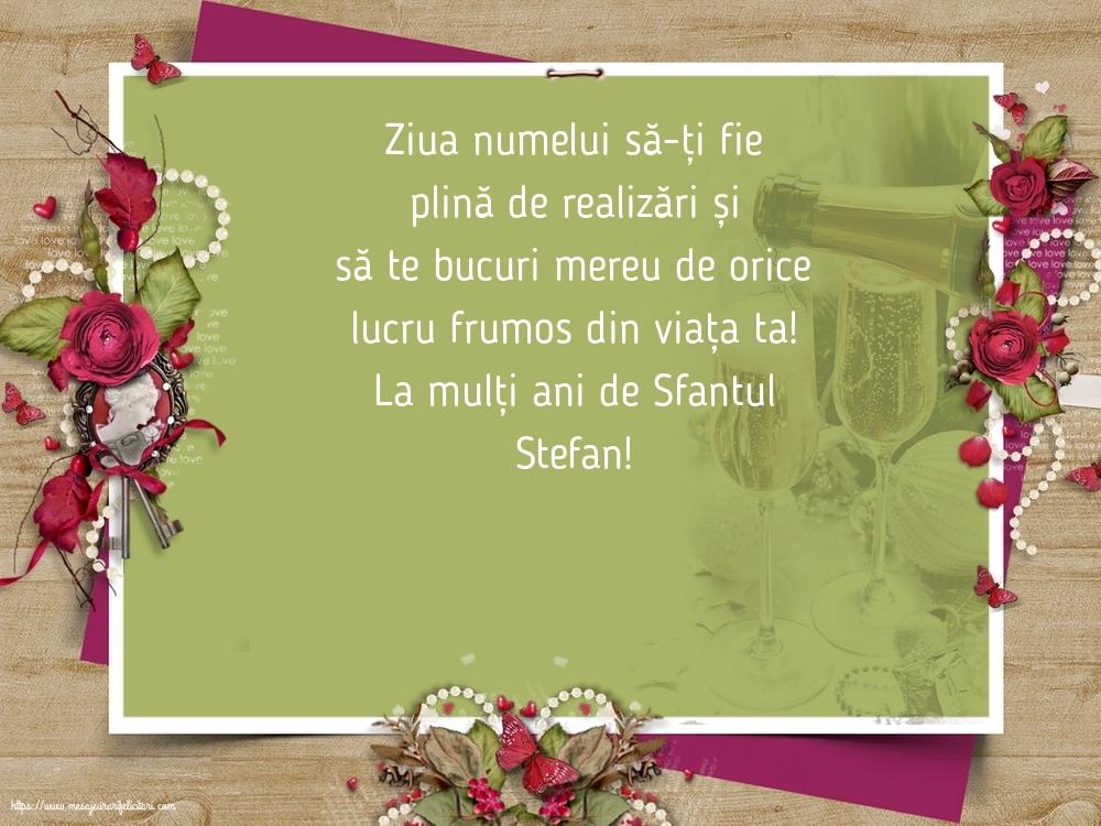 Felicitari de Sfantul Stefan - La mulți ani de Sfantul Stefan!