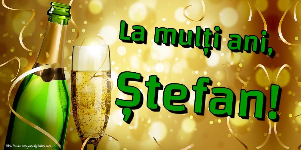 Sfantul Stefan La mulți ani, Ștefan!