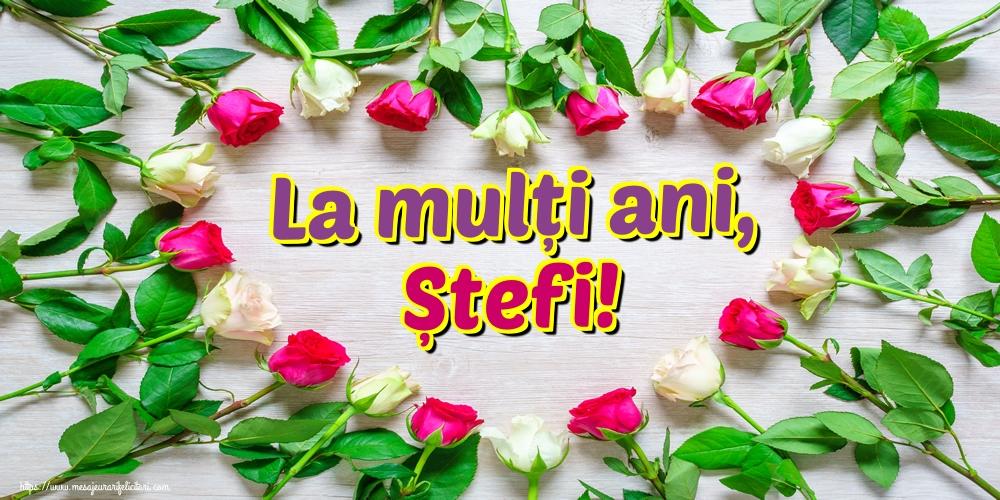 Felicitari de Sfantul Stefan - La mulți ani, Ștefi!