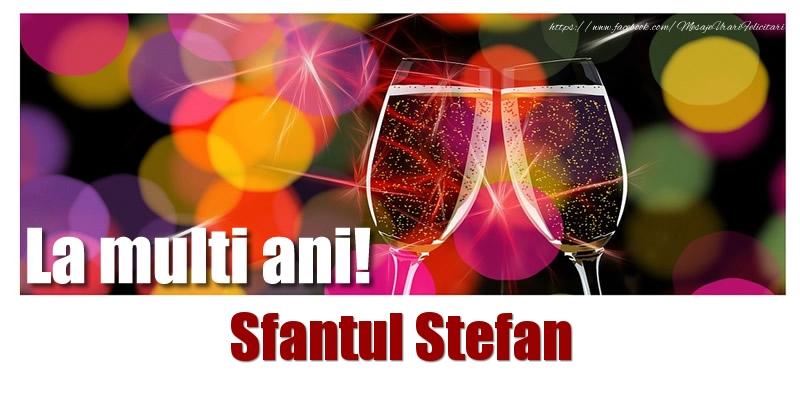 Felicitari de Sfantul Stefan - La multi ani! Sfantul Stefan