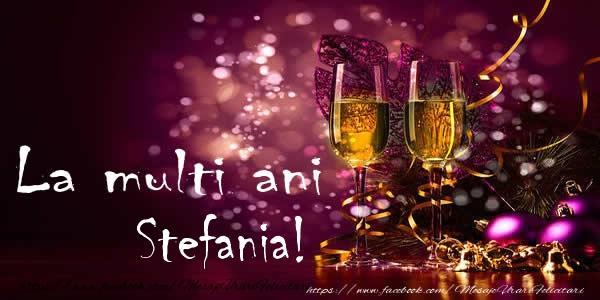 Felicitari de Sfantul Stefan - La multi ani Stefania!