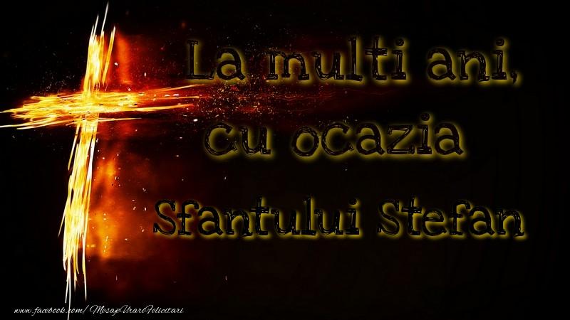 Felicitari de Sfantul Stefan - Sfantului Stefan