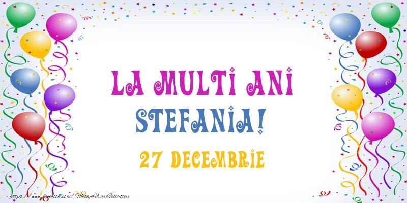 Felicitari de Sfantul Stefan - La multi ani Stefania! 27 Decembrie