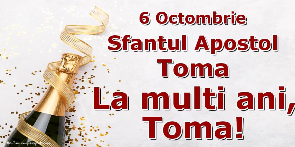 Felicitari de Sfântul Toma - 6 Octombrie Sfantul Apostol Toma La multi ani, Toma!