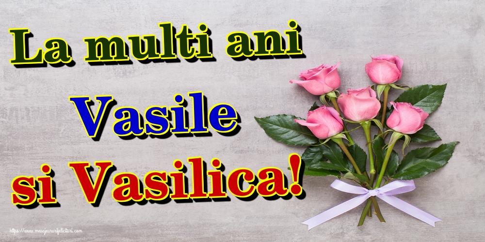 Sfantul Vasile La multi ani Vasile si Vasilica!