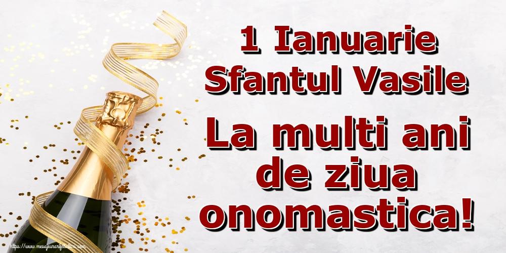 Sfantul Vasile 1 Ianuarie Sfantul Vasile La multi ani de ziua onomastica!