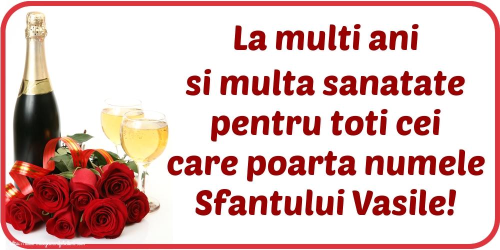 Felicitari de Sfantul Vasile - La multi ani si multa sanatate pentru toti cei care poarta numele Sfantului Vasile!