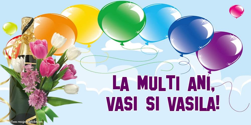 Felicitari de Sfantul Vasile - La multi ani, Vasi si Vasila!