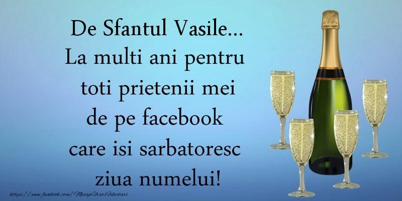 Felicitari de Sfantul Vasile - De Sfantul Vasile ... La multi ani pentru toti prietenii mei de pe facebook care isi sarbatoresc ziua numelui! - mesajeurarifelicitari.com