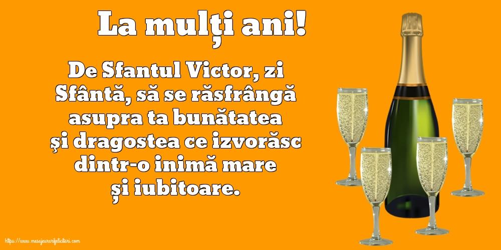 Felicitari de Sfantul Victor - La mulți ani! - mesajeurarifelicitari.com