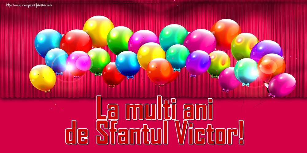 La multi ani de Sfantul Victor!