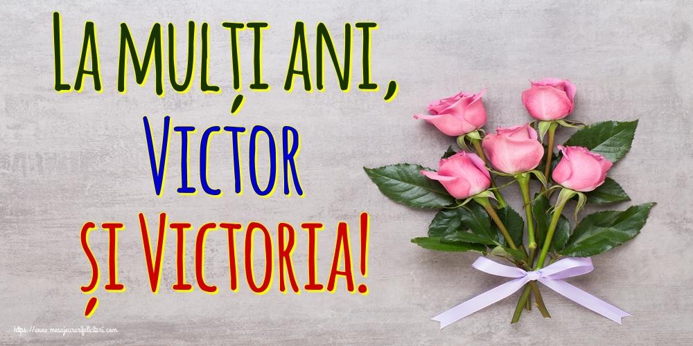 Sfantul Victor La mulți ani, Victor și Victoria!