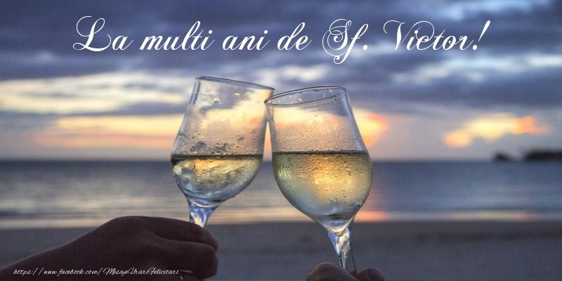 Felicitari de Sfantul Victor - La multi ani de Sf. Victor! - mesajeurarifelicitari.com