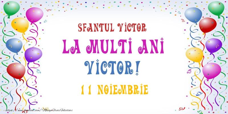 La multi ani Victor! 11 Noiembrie