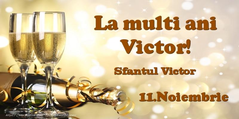 Sfantul Victor 11.Noiembrie Sfantul Victor La multi ani, Victor!