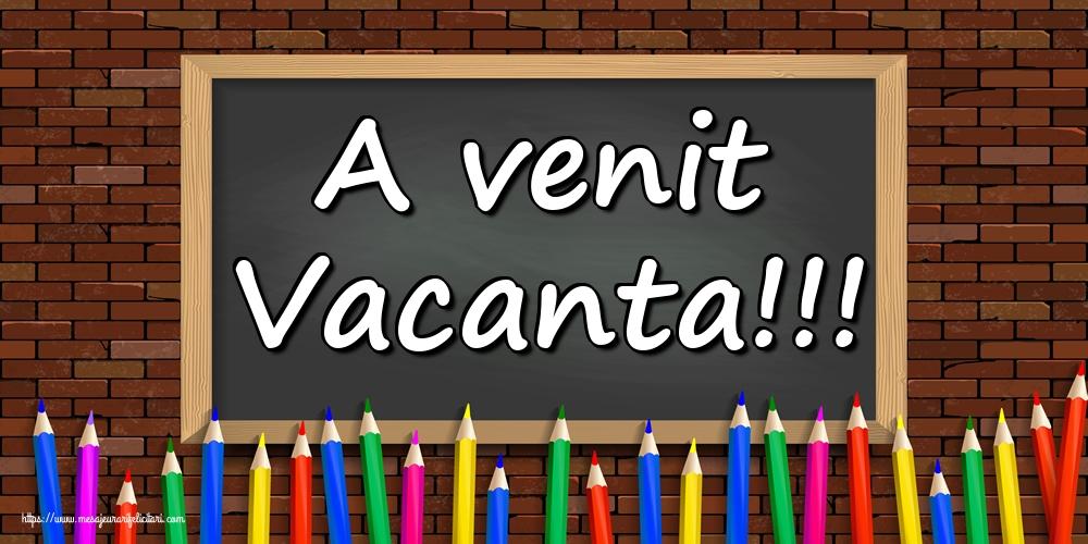 A venit Vacanta!!!