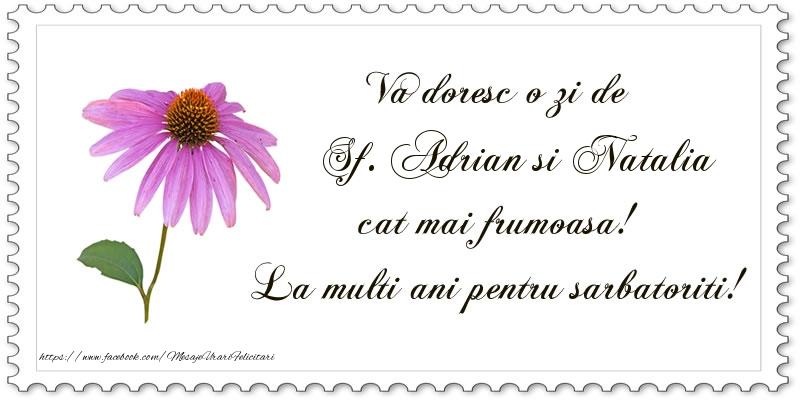 Felicitari de Sfintii Adrian si Natalia - Va doresc o zi de Sf. Adrian si Natalia cat mai frumoasa! La multi ani pentru sarbatoriti!