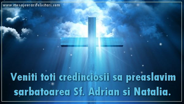 Felicitari de Sfintii Adrian si Natalia - Veniti toti credinciosii sa preaslavim sarbatoarea Sf. Adrian si Natalia
