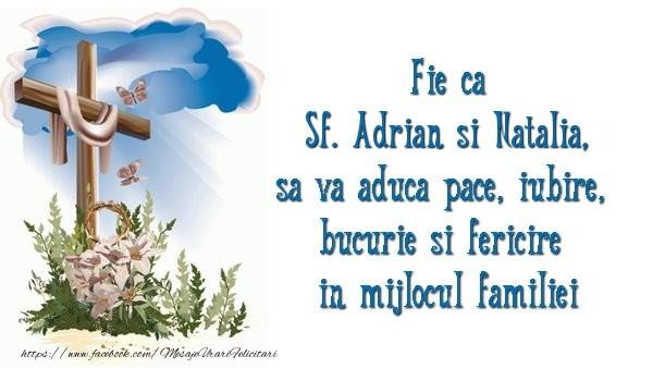 Felicitari de Sfintii Adrian si Natalia - Fie ca Sf. Adrian si Natalia sa va aduca pace, iubire, bucurie si fericire in mijlocul familiei